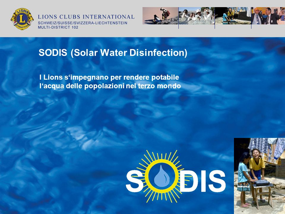SODIS (Solar Water Disinfection) I Lions simpegnano per rendere potabile lacqua delle popolazioni nel terzo mondo