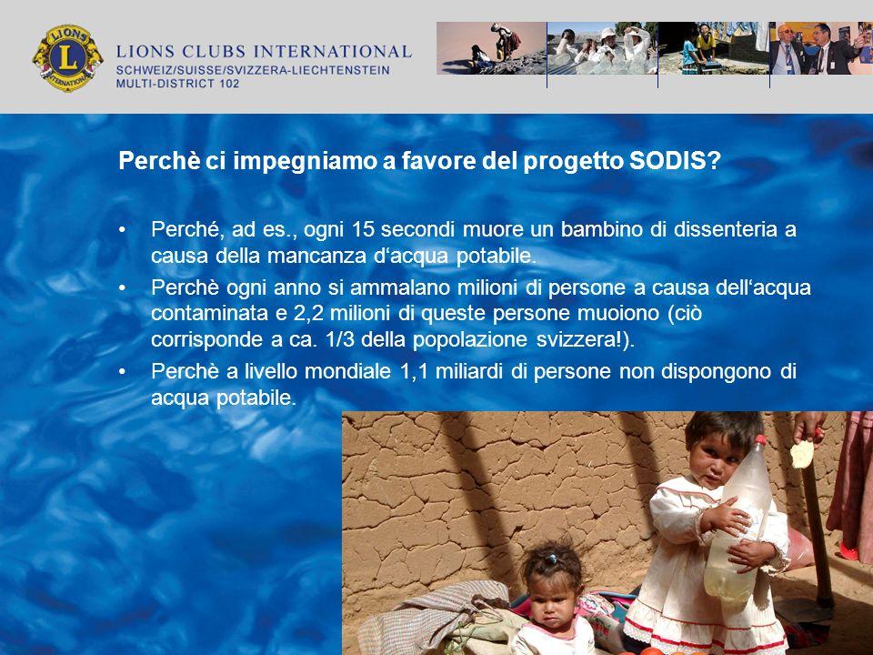 Perchè ci impegniamo a favore del progetto SODIS? Perché, ad es., ogni 15 secondi muore un bambino di dissenteria a causa della mancanza dacqua potabi