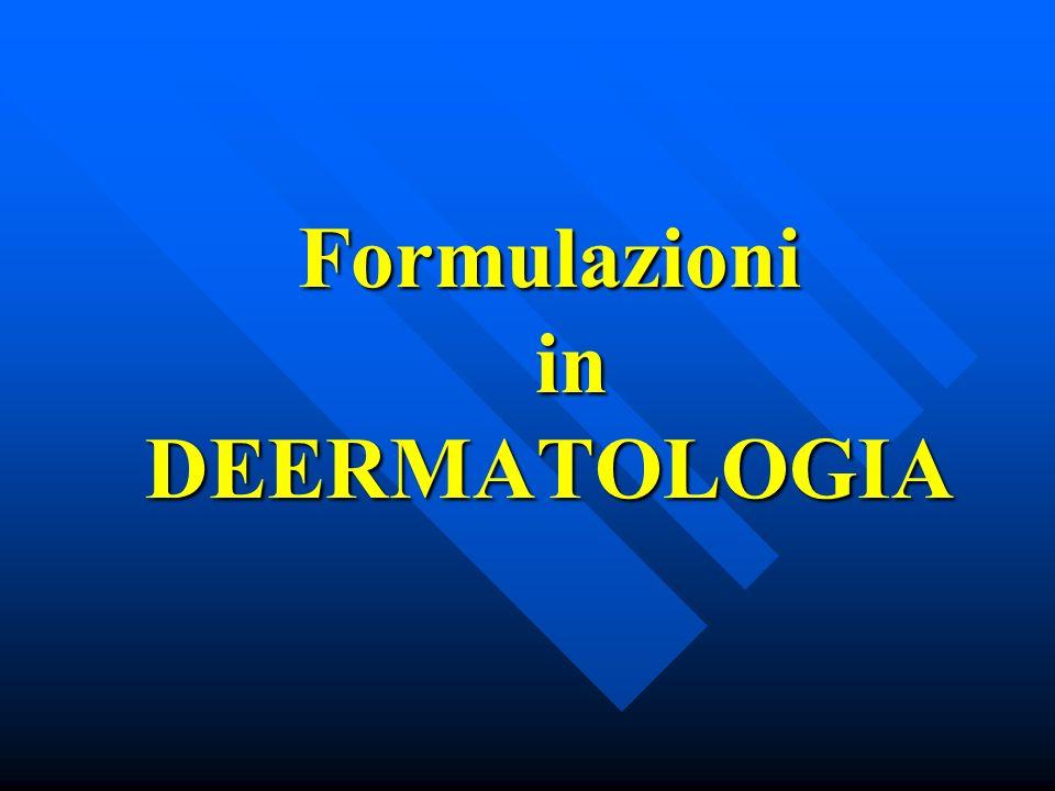 Formulazioni in DEERMATOLOGIA