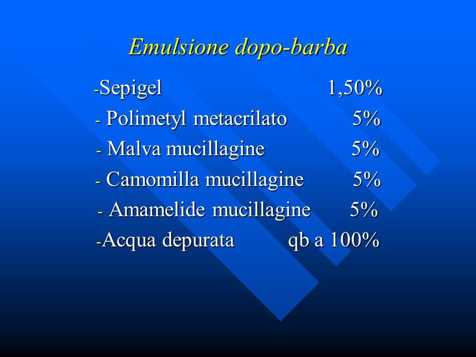 Emulsione dopo-barba - Sepigel 1,50% - Polimetyl metacrilato 5% - Malva mucillagine 5% - Camomilla mucillagine 5% - Amamelide mucillagine 5% - Acqua d