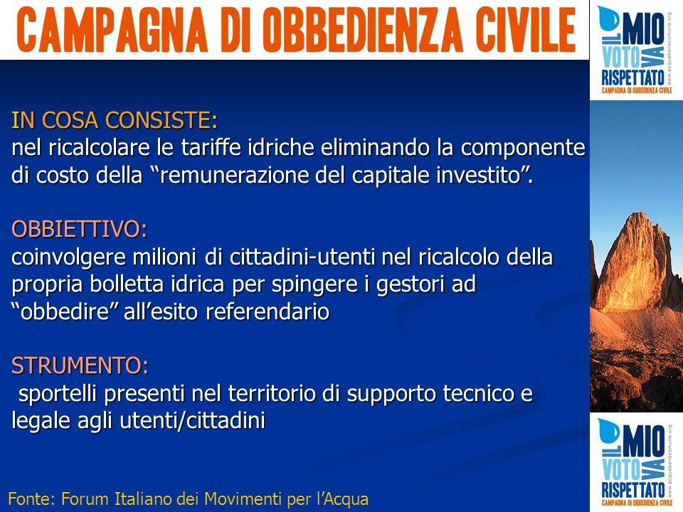 IN COSA CONSISTE: nel ricalcolare le tariffe idriche eliminando la componente di costo della remunerazione del capitale investito.