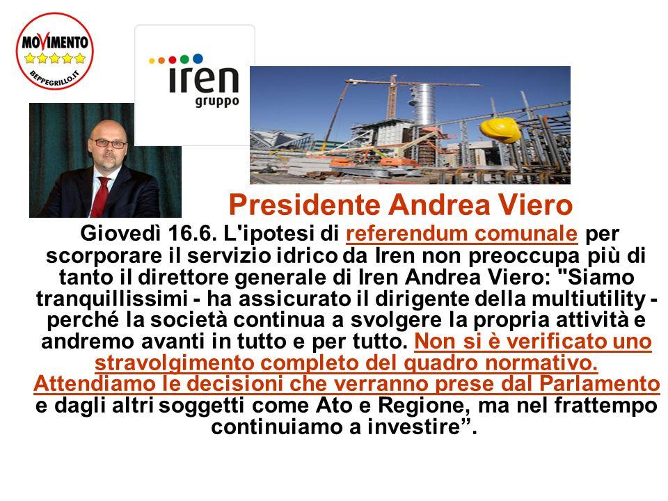 Presidente Andrea Viero Giovedì 16.6.