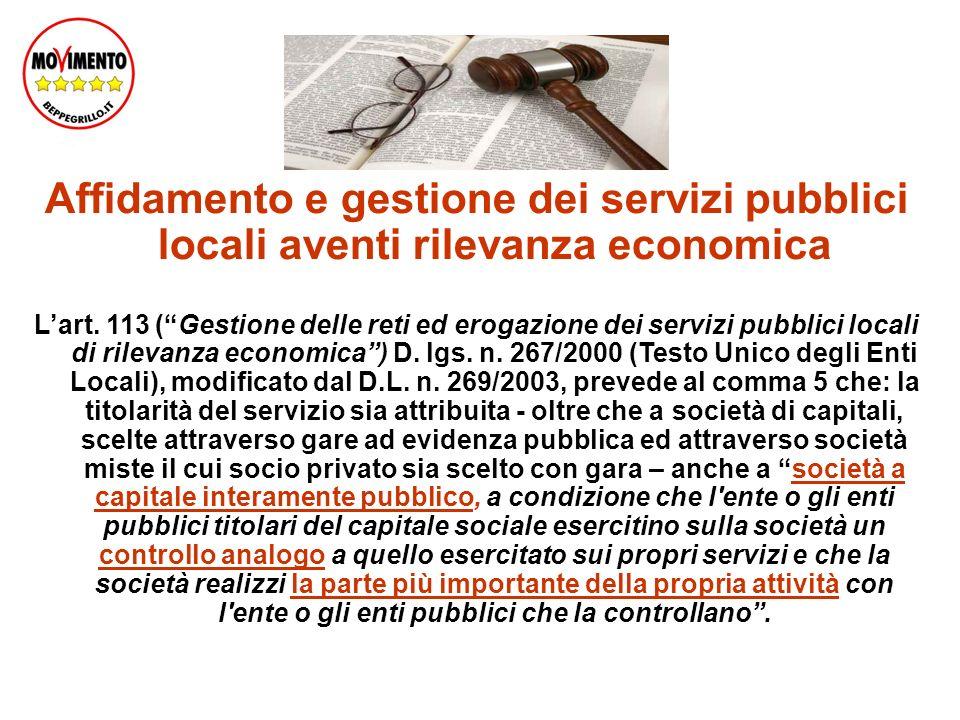 Affidamento e gestione dei servizi pubblici locali aventi rilevanza economica Lart.
