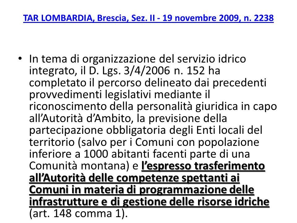 TAR LOMBARDIA, Brescia, Sez. II - 19 novembre 2009, n. 2238 lespresso trasferimento allAutorità delle competenze spettanti ai Comuni in materia di pro