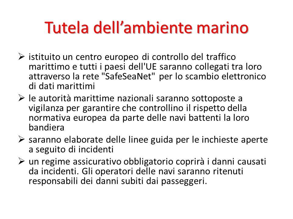 Tutela dellambiente marino istituito un centro europeo di controllo del traffico marittimo e tutti i paesi dell'UE saranno collegati tra loro attraver