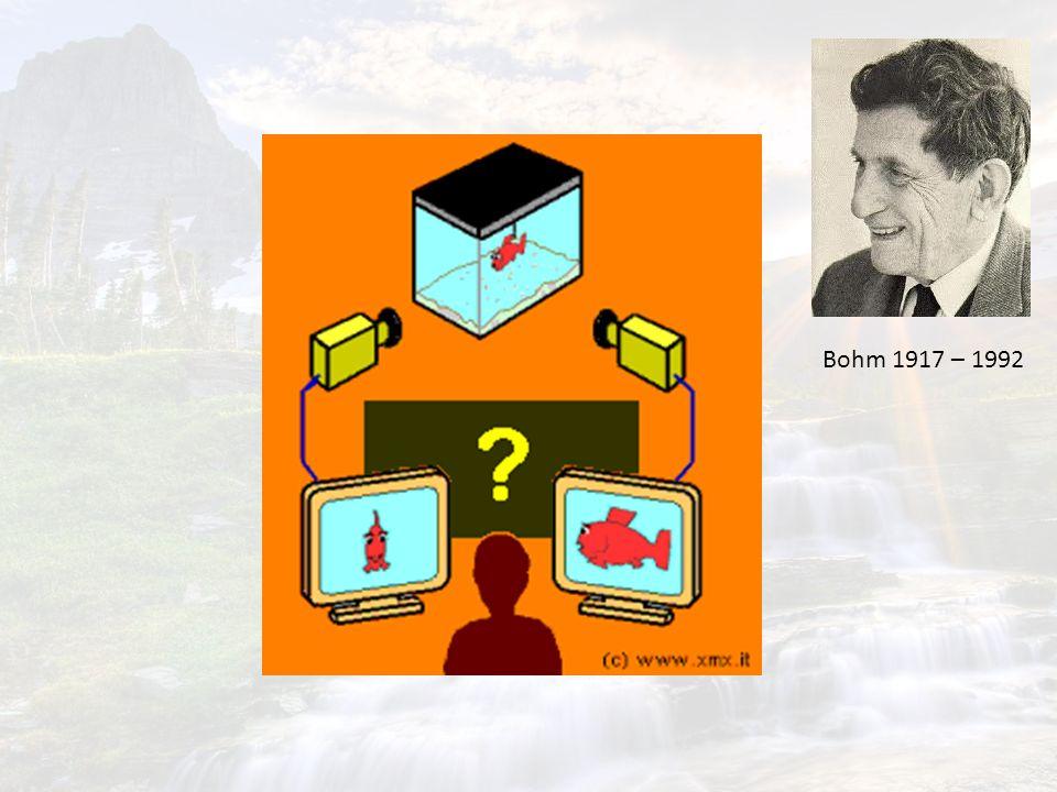 Bohm 1917 – 1992