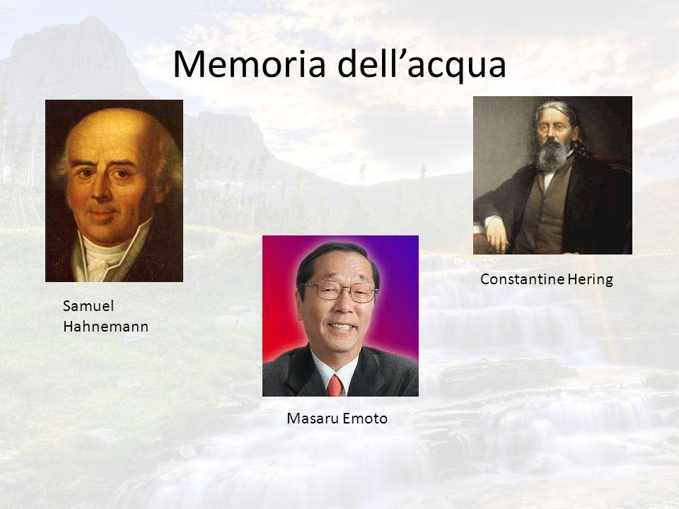 Memoria dellacqua Masaru Emoto Samuel Hahnemann Constantine Hering