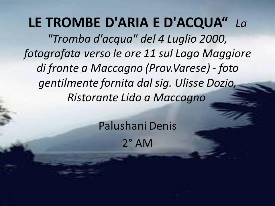 LE TROMBE D'ARIA E D'ACQUA La