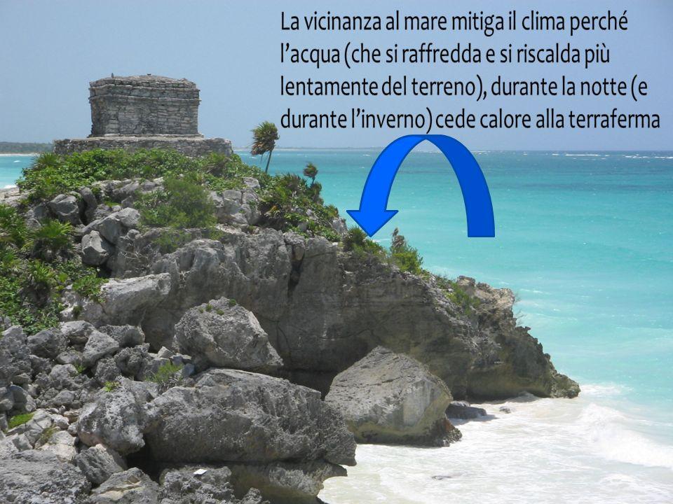 Influsso marittimo Le grandi masse dacqua aumentano lumidità dellaria e le precipitazioni.