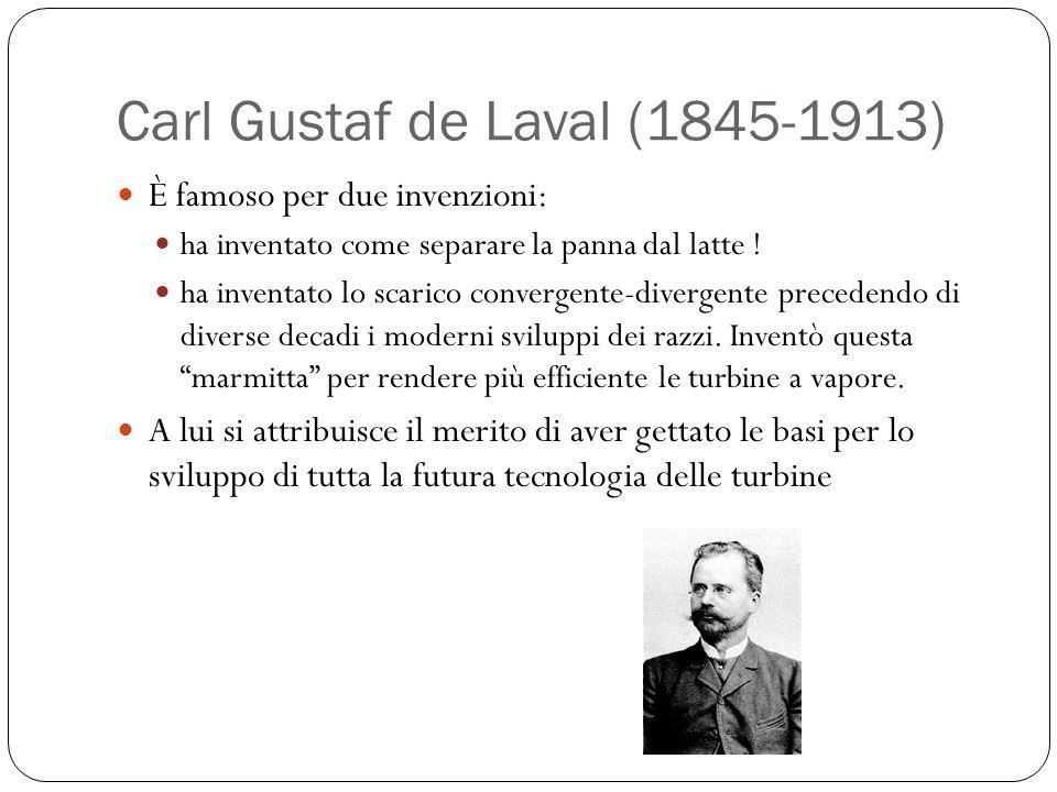 Carl Gustaf de Laval (1845-1913) È famoso per due invenzioni: ha inventato come separare la panna dal latte ! ha inventato lo scarico convergente-dive