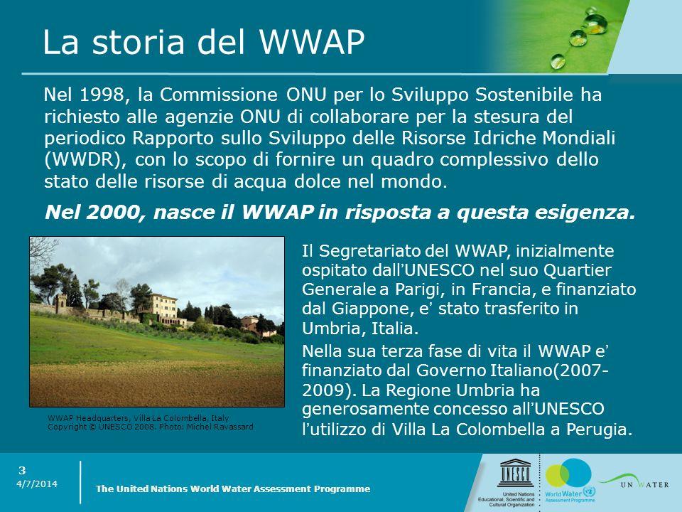 4/7/2014 The United Nations World Water Assessment Programme 3 Nel 1998, la Commissione ONU per lo Sviluppo Sostenibile ha richiesto alle agenzie ONU