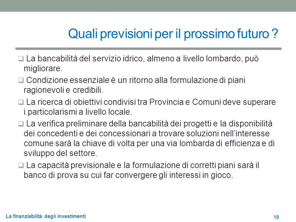 La finanziabilità degli investimenti Quali previsioni per il prossimo futuro .