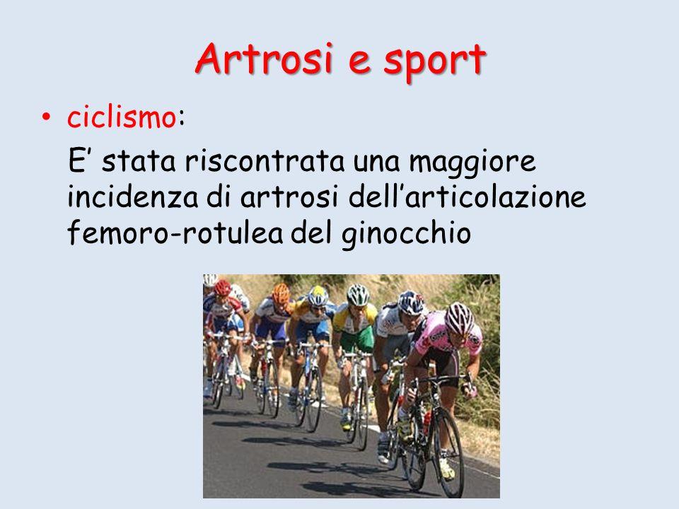 Artrosi e sport ciclismo: E stata riscontrata una maggiore incidenza di artrosi dellarticolazione femoro-rotulea del ginocchio