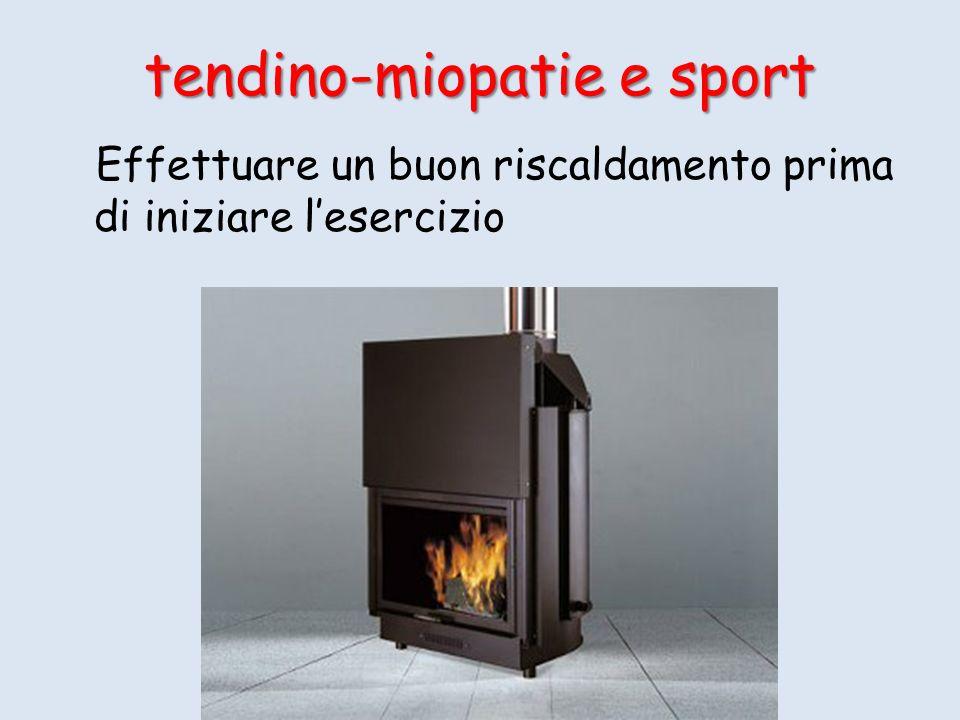 Effettuare un buon riscaldamento prima di iniziare lesercizio tendino-miopatie e sport