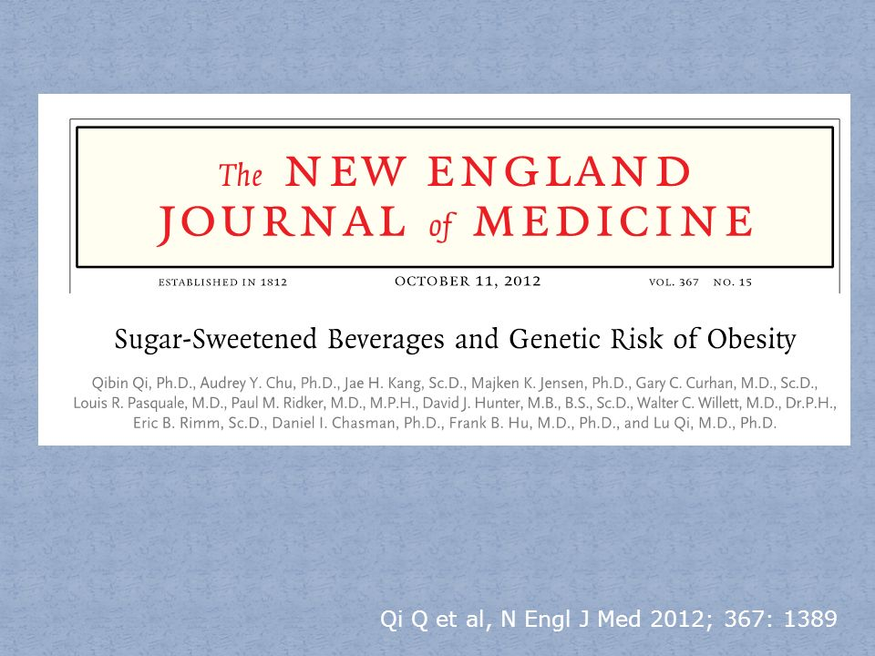 Qi Q et al, N Engl J Med 2012; 367: 1389