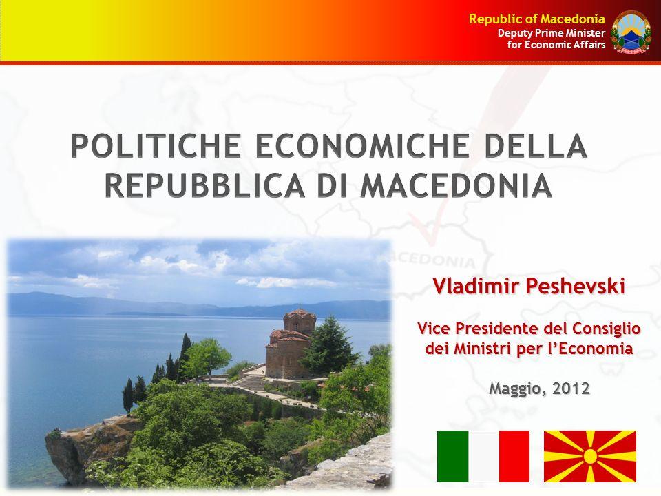 Republic of Macedonia Deputy Prime Minister for Economic Affairs Grazie per la vostra attenzione!