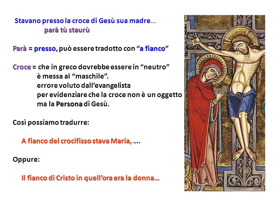 Paràpressoa fianco Parà = presso, può essere tradotto con a fianco Croce Croce = che in greco dovrebbe essere in neutro è messa al maschile.