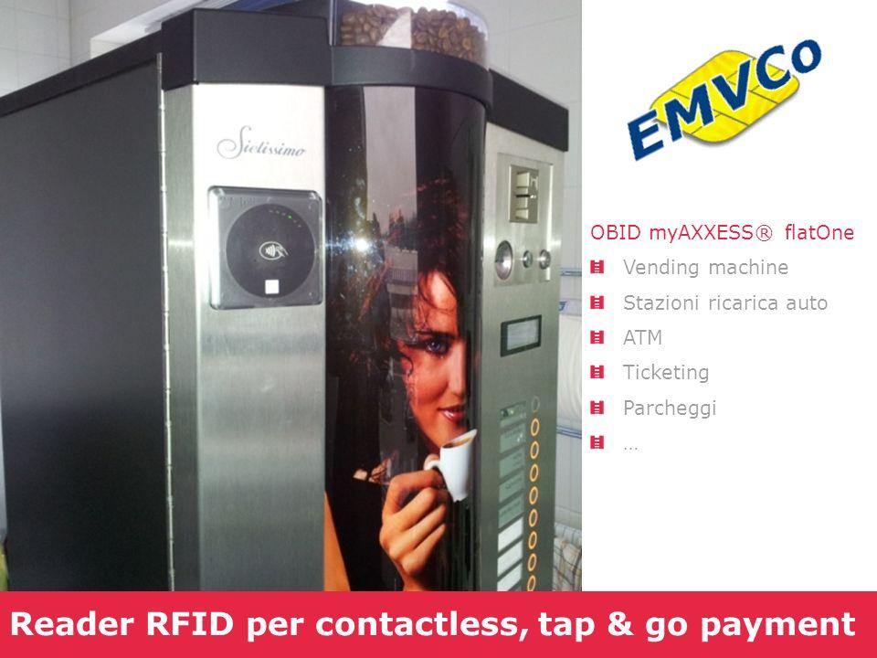 Reader RFID per contactless, tap & go payment OBID myAXXESS® flatOne Vending machine Stazioni ricarica auto ATM Ticketing Parcheggi …