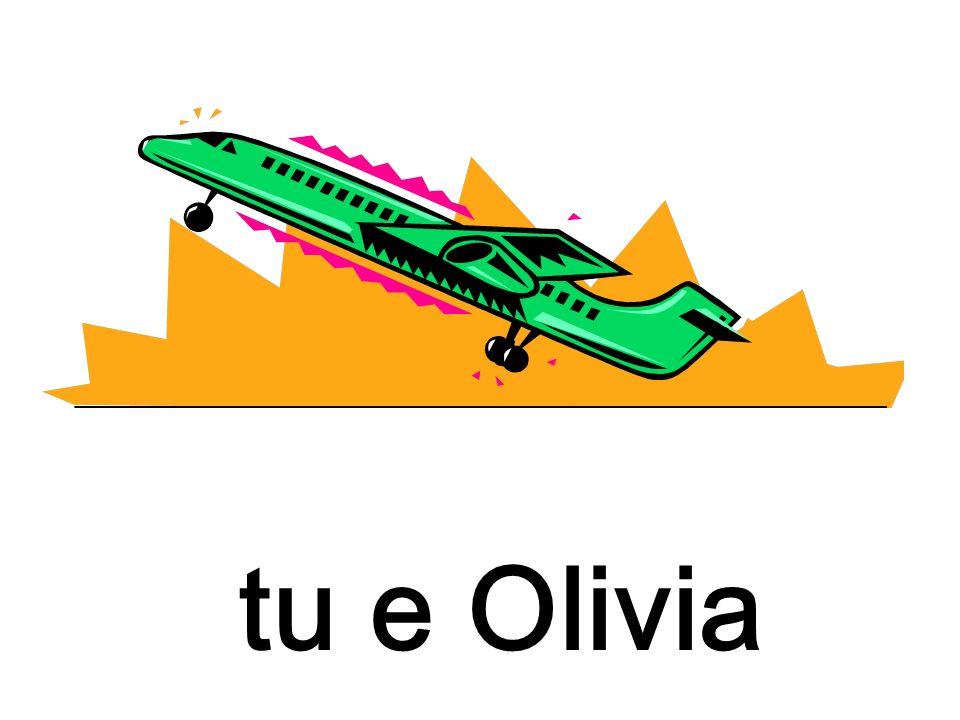 tu e Olivia