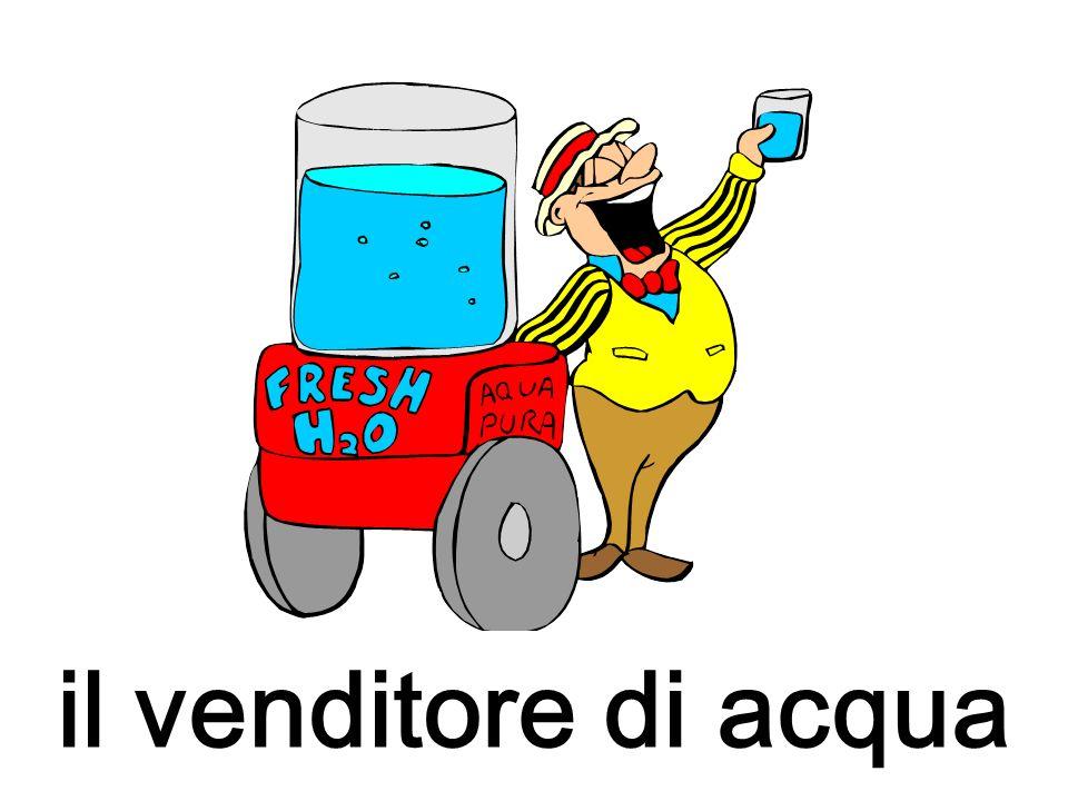 il venditore di acqua