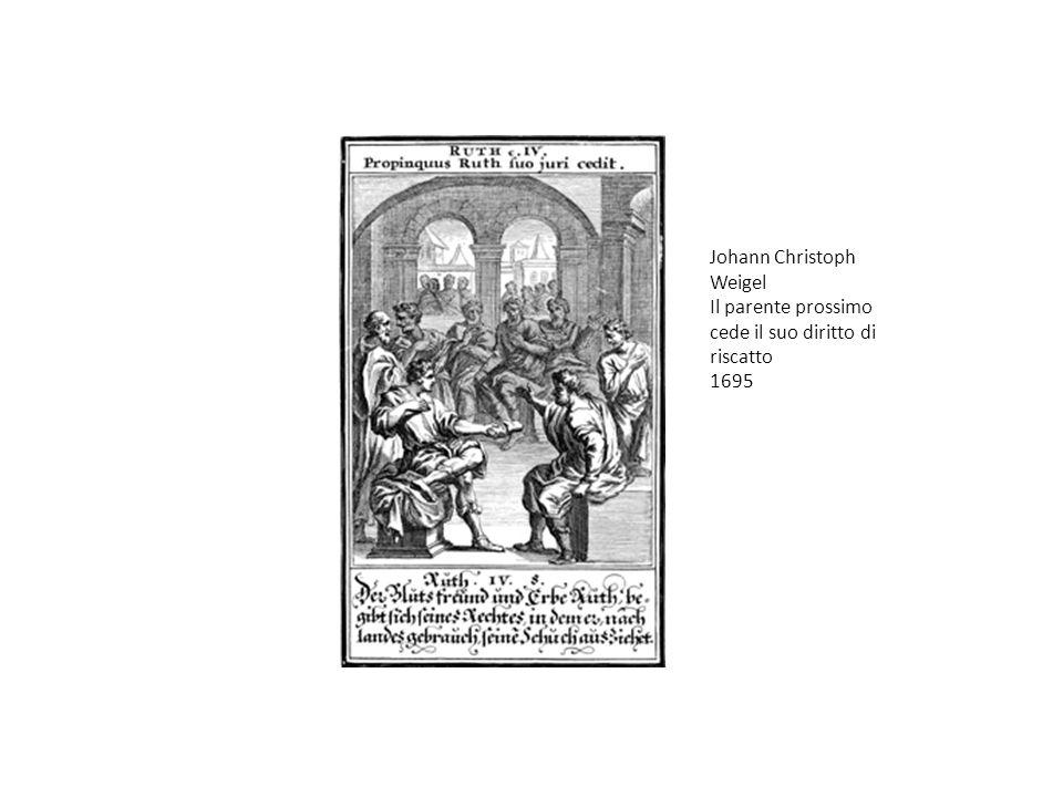 Johann Christoph Weigel Il parente prossimo cede il suo diritto di riscatto 1695