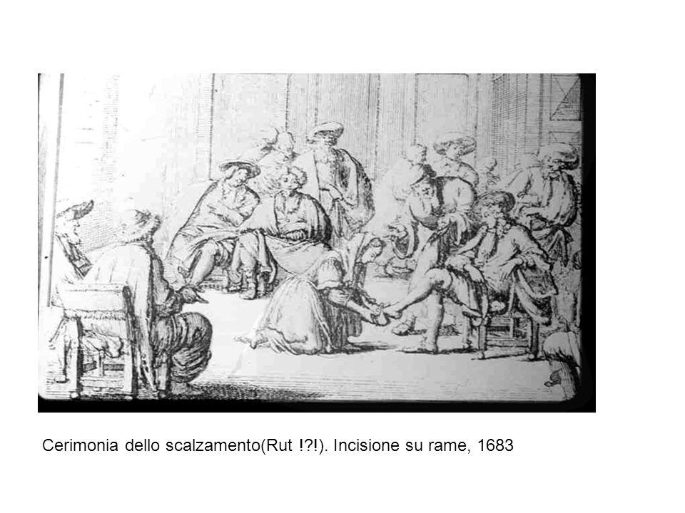 Cerimonia dello scalzamento(Rut !?!). Incisione su rame, 1683