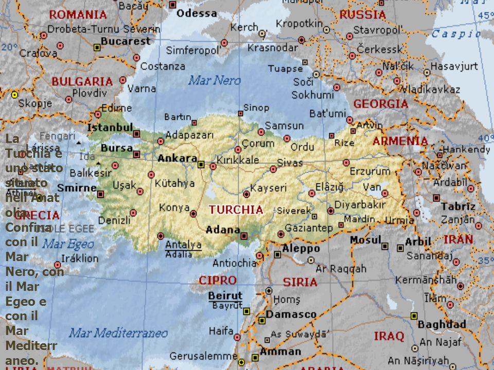 La Turchia è uno stato situato nellAnat olia. Confina con il Mar Nero, con il Mar Egeo e con il Mar Mediterr aneo.