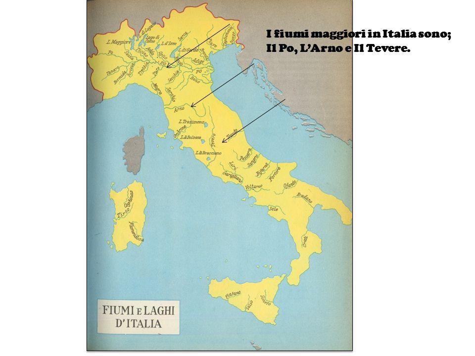 I fiumi maggiori in Italia sono; Il Po, LArno e Il Tevere.