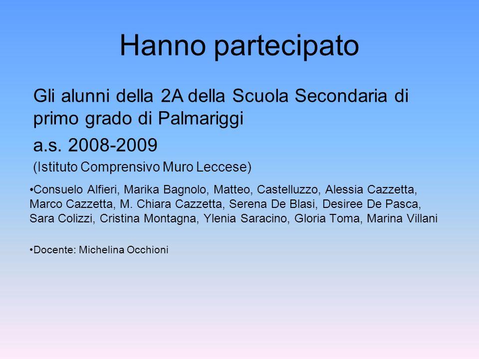 Hanno partecipato Consuelo Alfieri, Marika Bagnolo, Matteo, Castelluzzo, Alessia Cazzetta, Marco Cazzetta, M. Chiara Cazzetta, Serena De Blasi, Desire