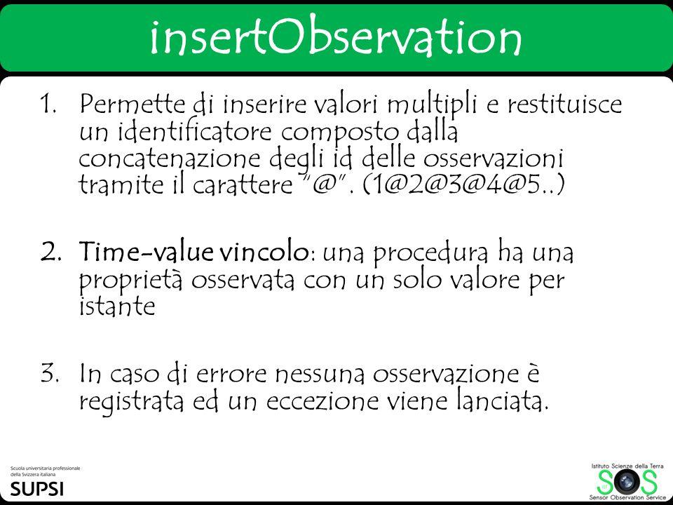 1.Permette di inserire valori multipli e restituisce un identificatore composto dalla concatenazione degli id delle osservazioni tramite il carattere