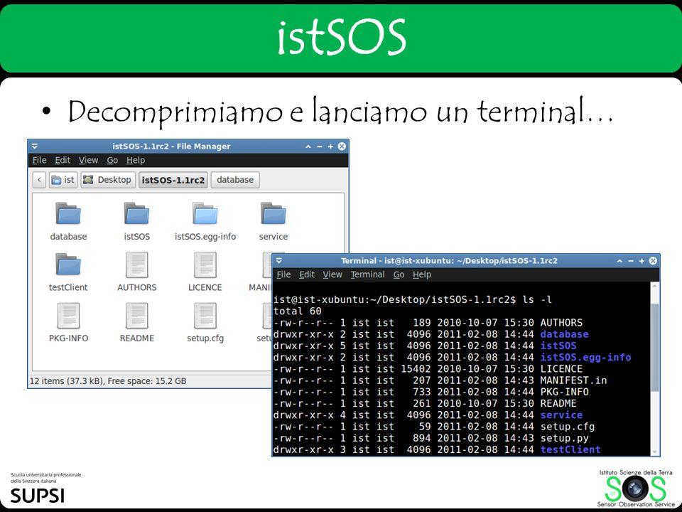 Decomprimiamo e lanciamo un terminal… istSOS