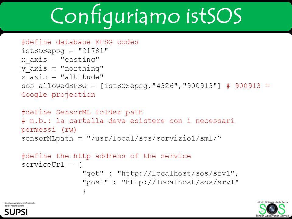 Configuriamo istSOS #define database EPSG codes istSOSepsg =