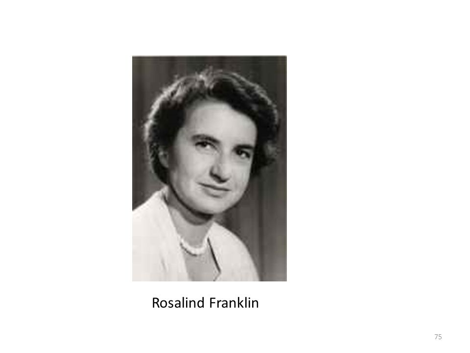 75 Rosalind Franklin