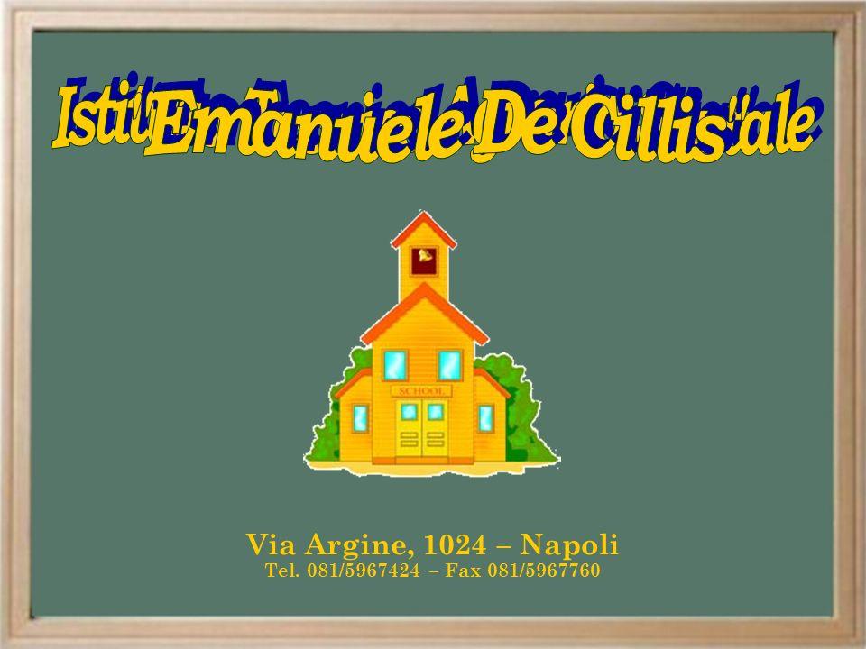 Via Argine, 1024 – Napoli Tel. 081/5967424 – Fax 081/5967760