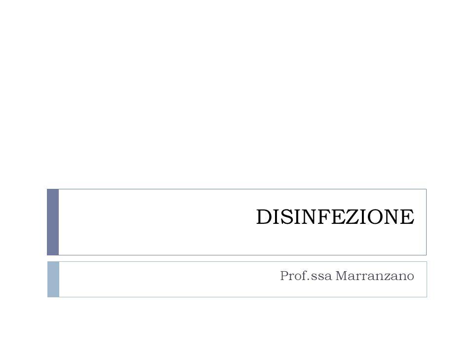 DISINFEZIONE Prof.ssa Marranzano