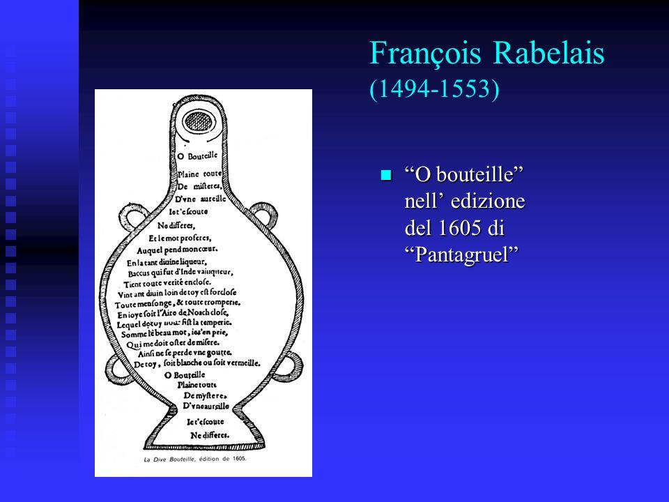 François Rabelais (1494-1553) O bouteille nell edizione del 1605 di Pantagruel O bouteille nell edizione del 1605 di Pantagruel