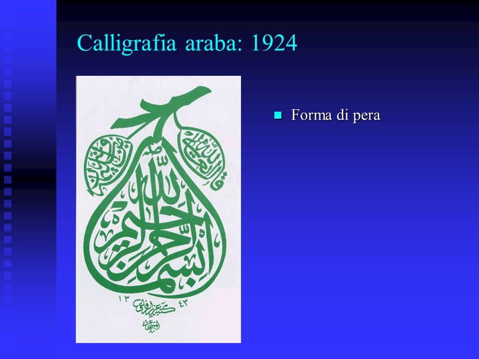 Calligrafia araba: 1924 Forma di pera Forma di pera