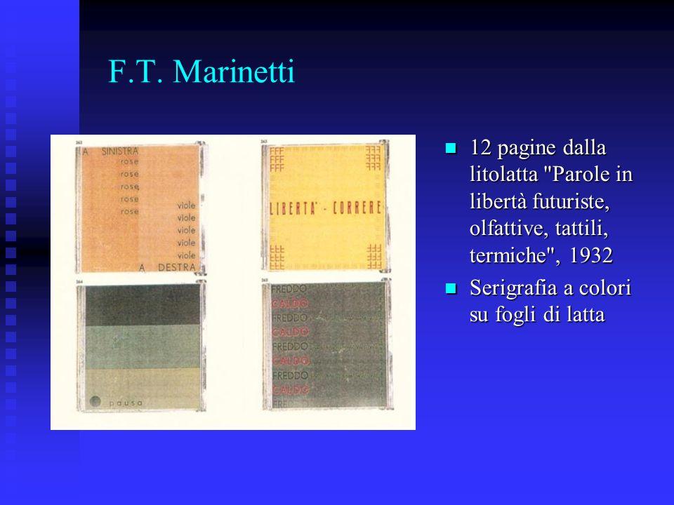 F.T. Marinetti 12 pagine dalla litolatta