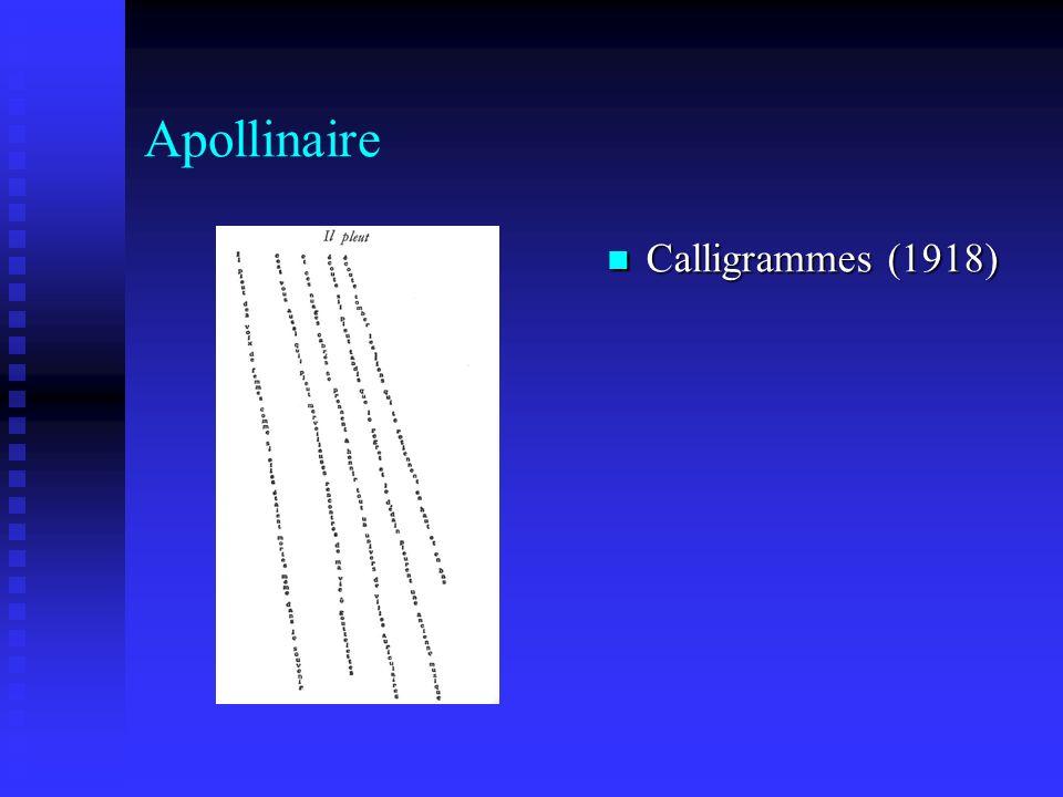 Apollinaire Calligrammes (1918) Calligrammes (1918)