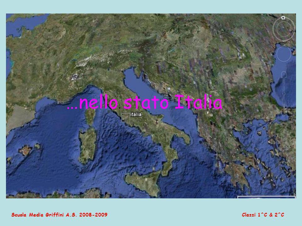 Scuola Media Griffini A.S. 2008-2009Classi 1^C & 2^C …nello stato Italia