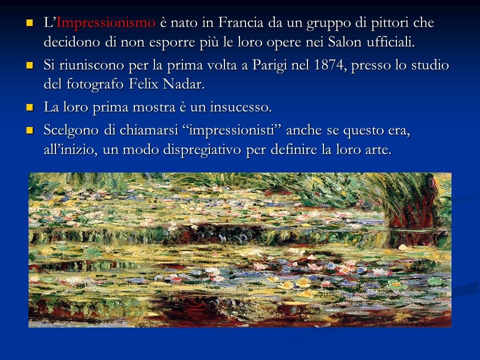 LImpressionismo è nato in Francia da un gruppo di pittori che decidono di non esporre più le loro opere nei Salon ufficiali. LImpressionismo è nato in