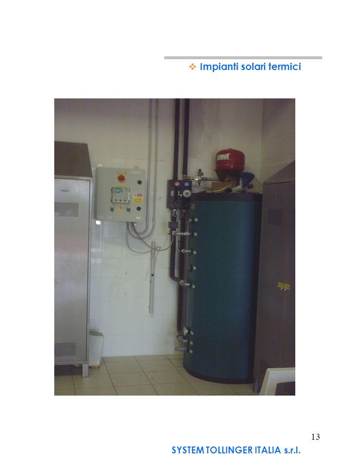 12 Terranova dei Passerini (LO) Impianti solari termici SYSTEM TOLLINGER ITALIA s.r.l. Esempio di riscaldamento di acqua calda sanitaria