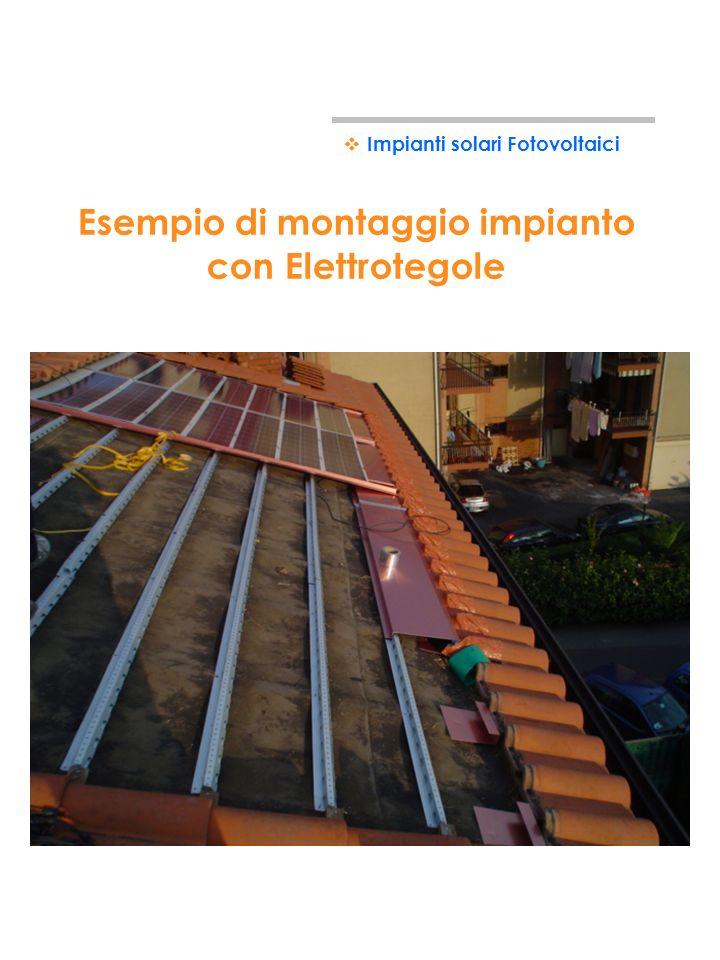 Esempio di montaggio impianto con Elettrotegole Impianti solari Fotovoltaici