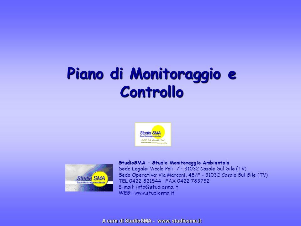 Piano di Monitoraggio e Controllo StudioSMA – Studio Monitoraggio Ambientale Sede Legale: Vicolo Poli, 7 - 31032 Casale Sul Sile (TV) Sede Operativa: