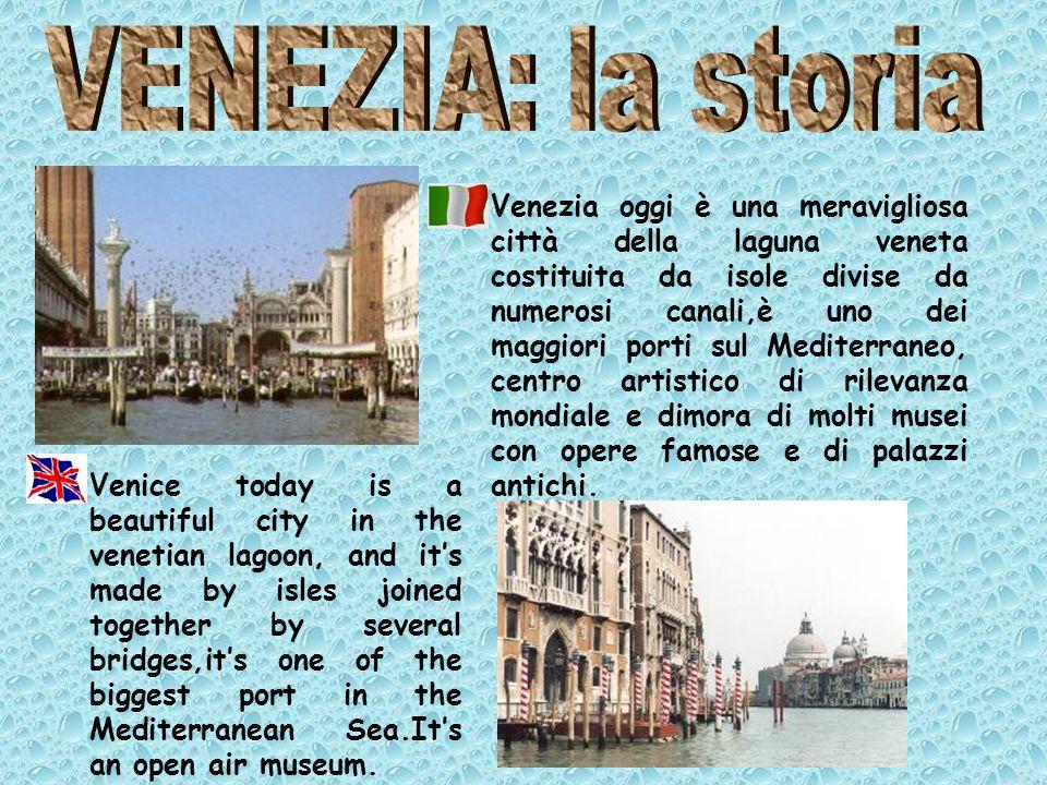 Venezia oggi è una meravigliosa città della laguna veneta costituita da isole divise da numerosi canali,è uno dei maggiori porti sul Mediterraneo, cen