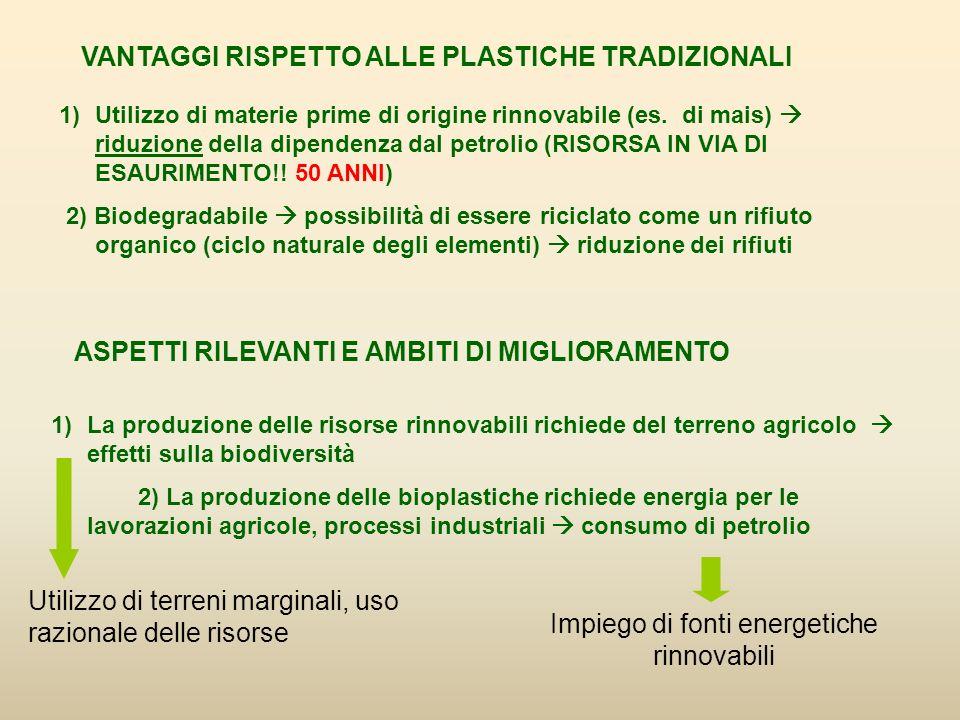 1)Utilizzo di materie prime di origine rinnovabile (es.