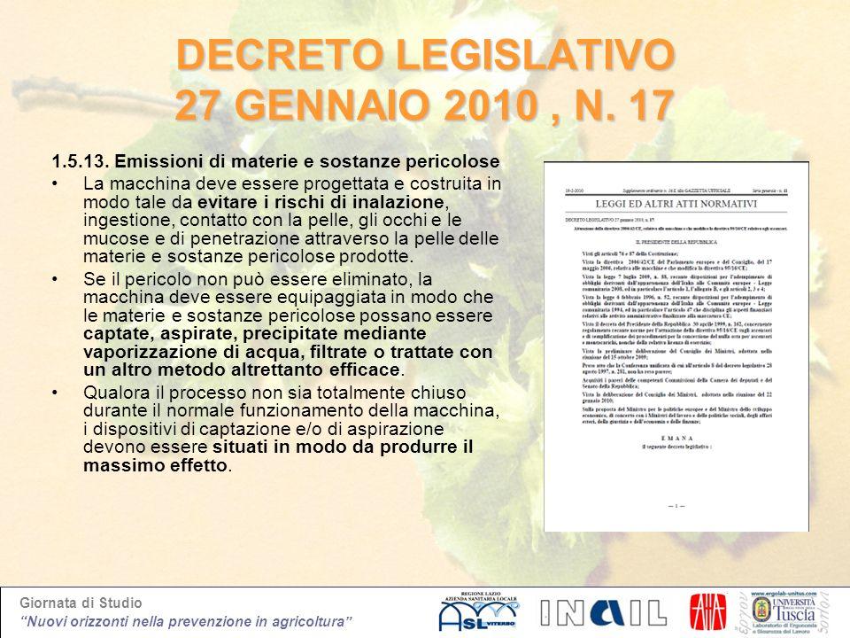 Giornata di Studio Nuovi orizzonti nella prevenzione in agricoltura DECRETO LEGISLATIVO 27 GENNAIO 2010, N. 17 1.5.13. Emissioni di materie e sostanze