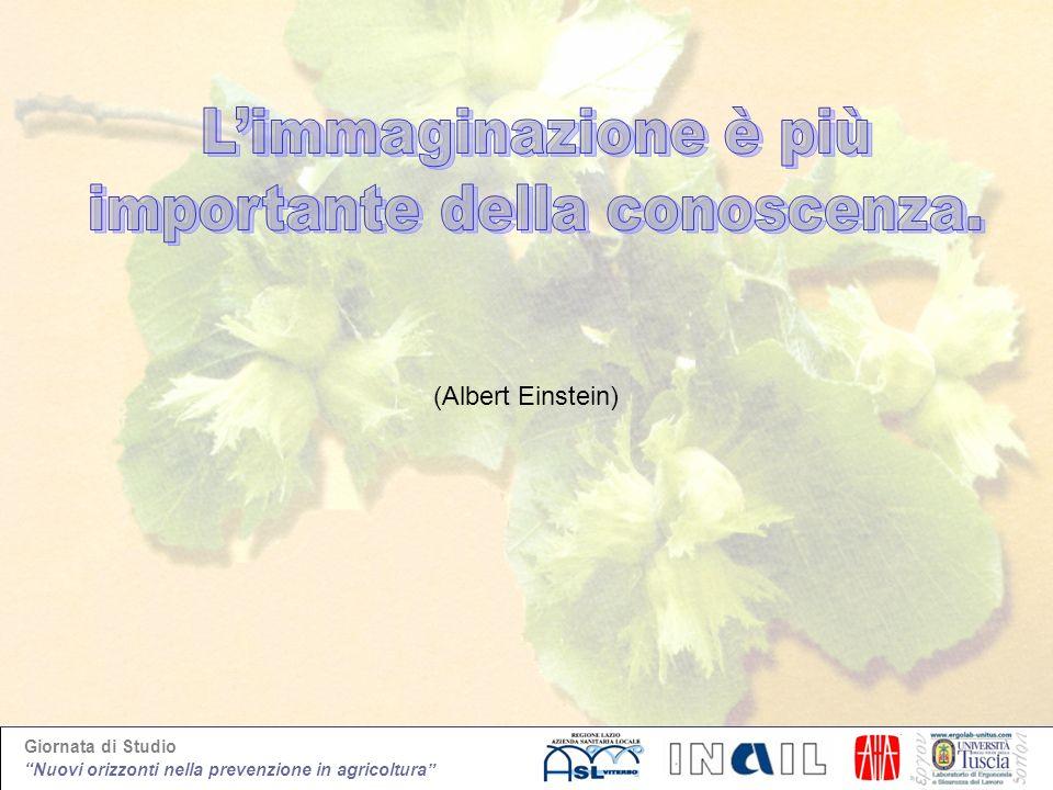 Giornata di Studio Nuovi orizzonti nella prevenzione in agricoltura (Albert Einstein)