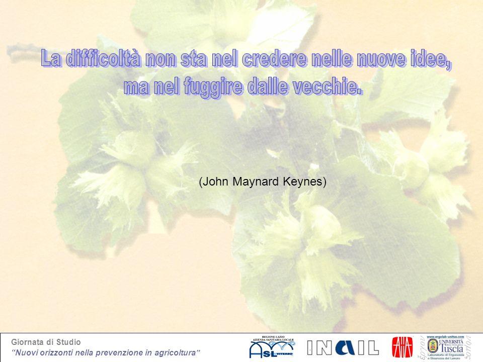 Giornata di Studio Nuovi orizzonti nella prevenzione in agricoltura (John Maynard Keynes)