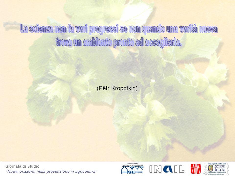 Giornata di Studio Nuovi orizzonti nella prevenzione in agricoltura (Pëtr Kropotkin)